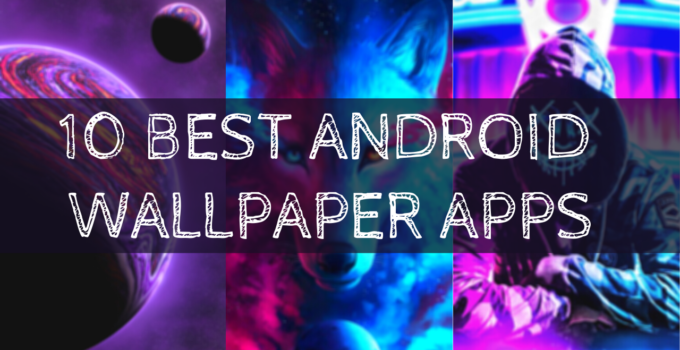 10-BEST-ANDROID-WALLPAPER-APPS